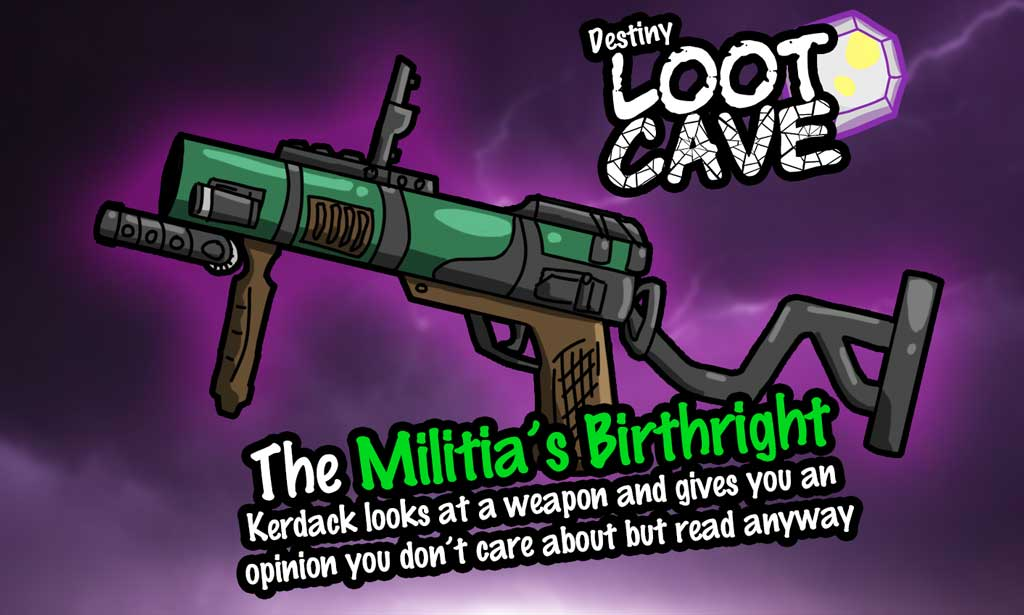 Militia's Birthright - Nightfall Weapon Review - Destiny Loot Cave